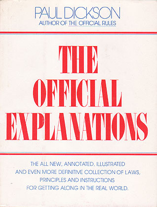 The Official Explanations Paul Dickson