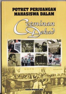 Potret Perjuangan Mahasiswa Dalam Cerminan Dekad  by  Riduan Mohamad Nor
