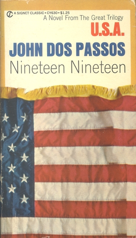 1919: Second in the Trilogy U.S.A. John Dos Passos