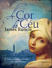 A Cor do Céu  by  James Runcie