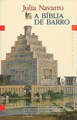 A Bíblia de Barro (2005) by Julia Navarro