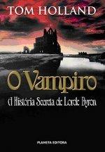 O Vampiro - A História Secreta de Lorde Byron