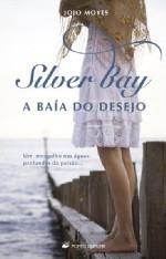 Silver Bay - A Baía do Desejo