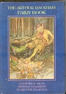 The Arthur Rackham Fairy Book Arthur Rackham