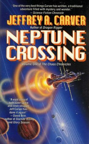 Neptune Crossing (Chaos Chronicles #1) - Jeffrey A. Carver