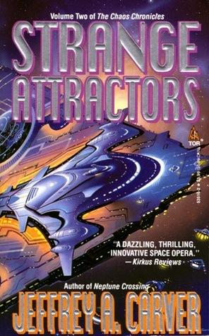 Strange Attractors (Chaos Chronicles #2) - Jeffrey A. Carver