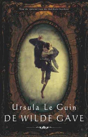De Wilde Gave (Annals of the Western Shore #1) – Ursula K. Le Guin