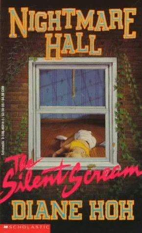 The Silent Scream (Nightmare Hall, #1)