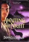 Awaiting The Night