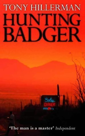 Hunting Badger (Navajo Mysteries, #14)  by  Tony Hillerman