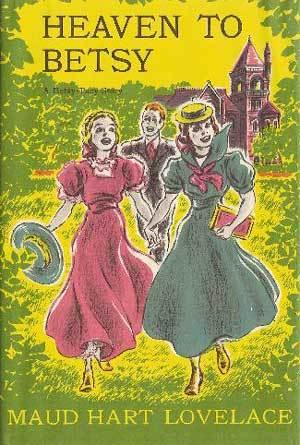 Heaven to Betsy (Betsy-Tacy, #5)