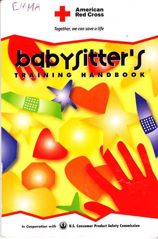 Babysitters Training Handbook  by  American National Red Cross