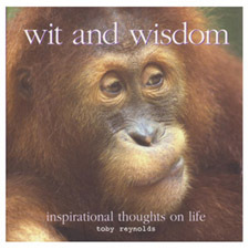 Wit and Wisdom: Inspirational Thoughts on Life