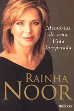 Memórias de uma vida inesperada (Vidas, #12) Queen Noor Al-Hussein