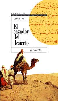 El cazador del desierto (Espacio abierto)