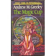 The Magic Cup  by Andrew M. Greeley />