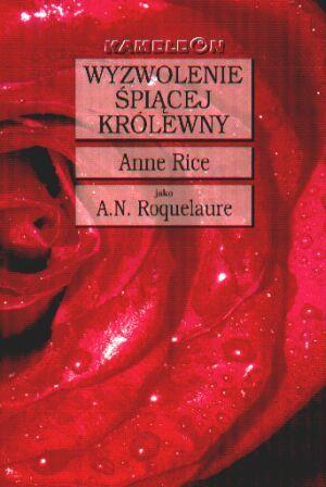 Wyzwolenie Śpiącej Królewny (Śpiąca Królewna, #3)  by  A.N. Roquelaure
