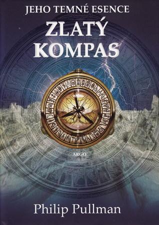 Zlatý kompas (Jeho temné esence, #1)