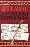 Seulawah: Antologi Sastra Aceh