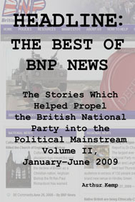Headline: The Best of BNP News Volume II Arthur Kemp
