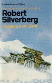 Invaders from Earth Robert Silverberg