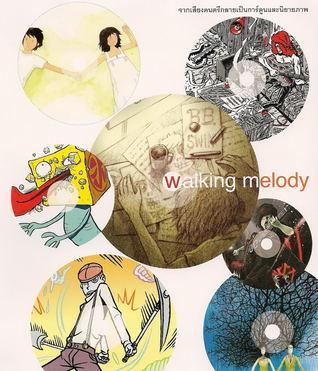 Walking Melody  by  ทรงศีล ทิวสมบุญ