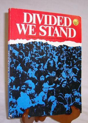 Divided We Stand  by  Richard H. Dodge