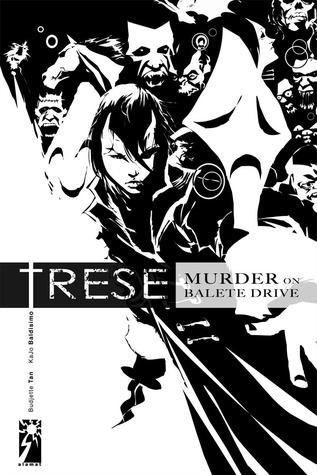 Murder on Balete Drive (Trese, #1)  by  Budjette Tan