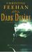 Dark Desire  Number 2 in series ('Dark' Carpathian) by Christine Feehan