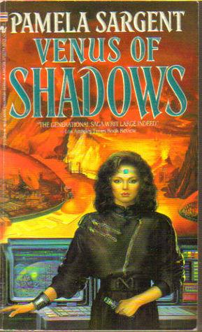 Venus of Shadows (Venus #2) - Pamela Sargent