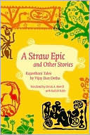 A Straw Epic And Other Stories Rajasthani Tales Christi Merrill