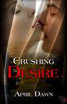Crushing Desire