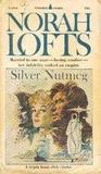 Silver Nutmeg by Norah Lofts