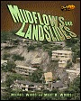 Mudflows and Landslides  by  Michael Woods