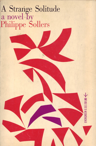 A Strange Solitude  by  Philippe Sollers