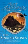 The Singing Stones (The Lost Shimmaron, #2)