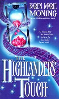 The Highlanders Touch (Highlander #3)  by Karen Marie Moning  />