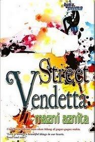http://limauasam.blogspot.com/2014/10/street-vendetta-mazni-aznita.html