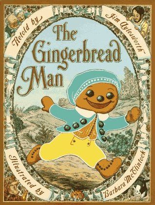 The Gingerbread Man by Jim Aylesworth — Reviews ...