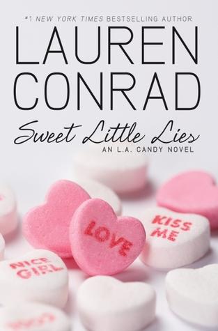 Sweet Little Lies (L.A. Candy, #2)