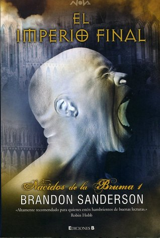 El imperio final (Nacidos de la Bruma, #1)
