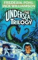 The Undersea Trilogy (Undersea Trilogy, #1-3)