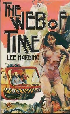 The Web Of Time  by  Lee Harding