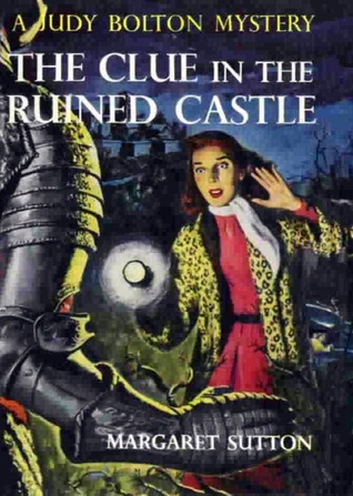 The Clue in the Ruined Castle (Judy Bolton Mysteries, #26)  by  Margaret Sutton