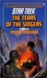 The Tears of the Singers (Star Trek, #19)
