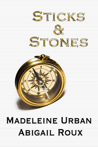 Book Review: Abigail Roux & Madeleine Urban's Sticks & Stones