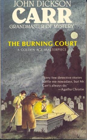 The Burning Court By John Dickson Carr  U2014 Reviews