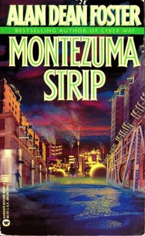Montezuma Strip Alan Dean Foster