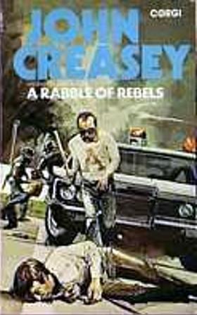 A Rabble of Rebels (Patrick Dawlish, #46)  by  Gordon Ashe