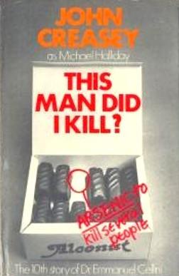 This Man Did I Kill? (Dr Emmanuel Cellini, #10) Michael Halliday